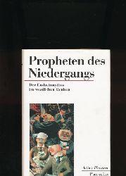 Herman, Arthur  Propheten des Niedergangs,Der Endzeitmythos im westlichen Denken; Aus dem Amerikanischen von Klaus-Dieter Schmidt