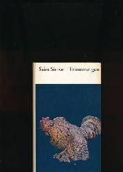Saint-Simon (das ist Claude-Henri de Rouvroy)  Erinnerungen.,Der Hof Ludwigs XIV. und die Régence.