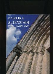 Kulot, Peter Pau ; Jilka, Johann  Romanische Basilika Altenstadt,St. Michael