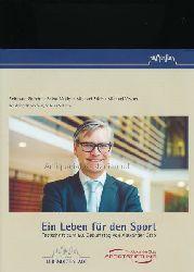 Grindel, Reinhard; Müller, Edina; Stich, Michael; Vesper, Michael  Ein Leben für den Sport,Festschrift zum 50. Geburtstag von Alexander Otto