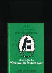 Schiller, Friedrich u.a.  Konvolut zwölf Bücher:,1. Schiller: Was heißt und zu welchem Ende studiert man Universalgeschichte? (1984) Reprint der Ausgabe Akademische Buchhandlung, Jena 1789;