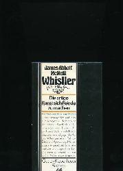 McNeill, James Abbott  Whistler,Die artige Kunst sich Feinde zu machen