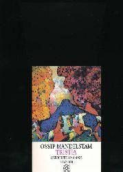 Mandelstam, Ossip  Tristia,Gedichte 1916 - 1925; Aus dem Russischen übertragen und herausgegeben von Ralph Dutli