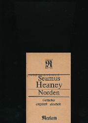 Heaney, Seamus  Nordem,Gedichte englisch und deutsch; Übertragen von Richard Pietraß