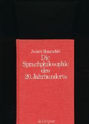 Hennigfeld, Jochem  Die Sprachphilosophie des 20. Jahrhunderts,Grundpositionen und -probleme