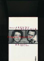 Köhler, Lotte (Hrsg.)  Hannah Arendt / Heinrich Blücher,Briefe 1936-1968