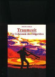 Lindner, David  Traumzeit,- Das Geheimnis des Didgeridoo -