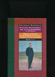 Machado, Antonio  Neue Lieder 1917-1930,Spanisch und Deutsch; Herausgegeben und übertragen von Fritz Vogelgsang