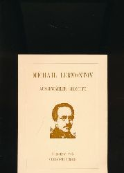 Lermontov, Michail  Ausgewählte Gedichte,Übersetzt von Christoph Ferber