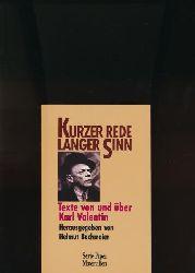 Bachmaier, Helmut (Hrsg.)  Kurzer Rede langer Sinn,Texte von und über Karl Valentin