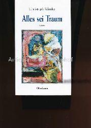 Klimke, Christoph  Alles sei Traum,Gedichte