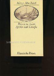 Abu Taleb, Mirza u.a.  Konvolut elf (11) Bücher der Serie: Klassische Reisen,1. Abu Taleb: Reisen in Asien, Afrika und Europa, 1. Auflage 1987, 3325000924, 233 S.;