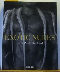 Barbieri, Gian Paolo  Exotic nudes.,Erste Auflage.