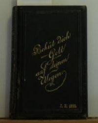 Evangelisches Gesangbuch für die Provinz Sachsen (Taschen-Ausgabe).,Auf Beschluß der Provinzialsynode ausgearbeitet und herausgegeben. 10. Auflage.