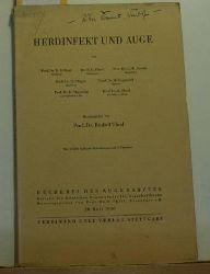 Thiel, Rudolf (Herausgeber)  Herdinfekt und Auge, von W. Gilbert u.a.; ,mit 36 teils farbigen Abbildungen und 6 Tabellen; Bücherei des Augenarztes 20. Heft;