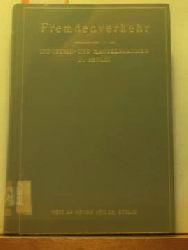 Adler, Leonhard u.a.  Fremdenverkehr,Beiträge von L. Adler u.a.; Herausgegeben von der Industrie- und Handelskammer zu Berlin;