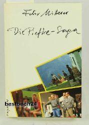 Mitterer, Felix  Die  Piefke-Saga,Komödie einer vergeblichen Zuneigung ; Drehbuch; mit 96 Fotos aus dem Fernsehfilm;