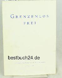 Krishnamurti-Forum (Herausgeber)  Grenzenlos frei; eine Einführung in Leben und Werk von J. Krishnamurti (1895-1986),deutsche Übersetzung: Christine Bendner, deutsche Erstausgabe