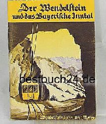 Der Wendelstein und das Bayerische Inntal,,48 Schwarzweiss-Abbildungen