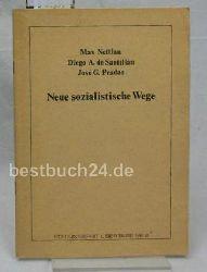 Nettlau, Max; Abad de Santillán, Diego; Pradas, José G.  Neue sozialistische Wege