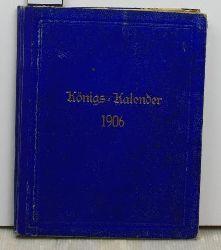 Bayerischer Königskalender für das Jahr 1906, 29. Jahrgang,,mit einem Wandkalender für 1906, mit verschiedenen Kunstbeilagen