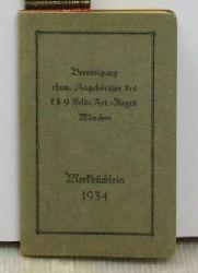 Merkbüchlein 1934,herausgegeben von Vereinigung ehem. Angehöriger des k.b. 9. Feld-Art. Regts. München