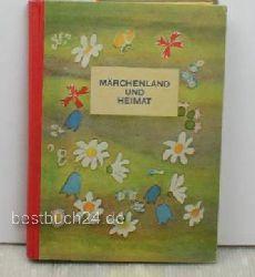 Märchenland und Heimat,Lesebuch für das 4. Schuljahr ; Die Auswahl besorgte der literarische Ausschuss vom Chemnitzer Lehrerverein ; Die Bilder zeichnete Prof. E. Heubner