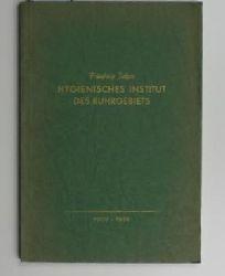 Fünfzig Jahre Hygienisches Institut des Ruhrgebiets, 1902-1952, ,Festschrift