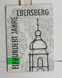 Guggetzer, Martin  Elfhundert Jahre Ebersberg,Martin Guggetzer, Ergänzt und erweitert von Heinrich Kastner und Otto Meyer, 2. erweiterte Auflage