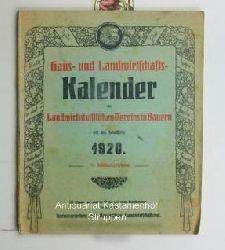 Bayerischer Landwirtschaftsrat (Herausgeber)  Haus- und Landwirtschaftskalender des Landwirtschaftlichen Vereins in Bayern,auf das Schaltjahr 1920, mit Monats- und anderen Bildern und einem Wandkalender