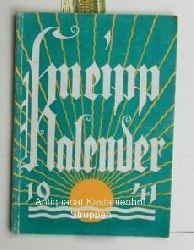 Kneipp-Kalender 1941,,begründet von Sebastian Kneipp, 51. Jahrgang