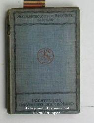 C. Bernaldo de Quiros; J. M. L. Aguilaniedo  Verbrechertum und Prostitution in Madrid,,autorisierte Übersetzung, 1. bis 5. Auflage