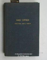 Luther, Hans  Politiker ohne Partei,Erinnerungen, 2. Auflage
