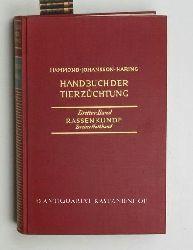 Hammond, John ; Johansson, Ivar; Haring, Fritz  Handbuch der Tierzüchtung Band 3/2.,In 3 Bänden, hier dritter Band: Rassenkunde, zweiter Halbband, mit 443 Abbildungen
