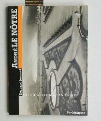 Jeannel, Bernard  André LeNôtre,mit zahlreichen Abbildungen, Aus dem Französischen von Regula Wyss, deutsche Erstausgabe