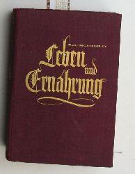 Bircher, Franklin E. ; Bircher-Rey, Hedy  Leben und Ernährung,mit zahlreichen Abbildungen