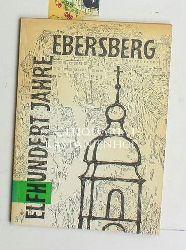 Guggetzer, Martin  Elfhundert Jahre Ebersberg,Ergänzt und erweitert von Heinrich Kastner und Otto Meyer, 2. erweiterte Auflage
