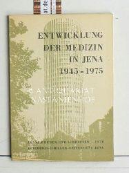 Entwicklung der Medizin in Jena 1945-1975,Jenaer Reden und Schriften