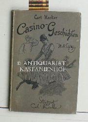 Hecker, Carl  Casino-Geschichten,Illustrationen von H. Schlittgen