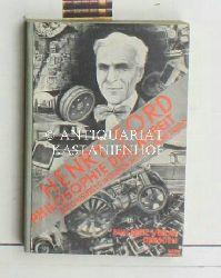 Ford, Henry  Philosophie der Arbeit,Authorisiertes Interview mit Fay Leone Faurote; Einzig berechtigte Übertragung aus dem Englischen von Else Baronin Werkmann, 3. Auflage