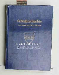 Tönsmeyer, Josef  Schulgeschichte von Stadt und Amt Rheine,Herausgeber: Stadt Rheine, mit zahlreichen Abbildungen