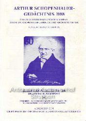 Asendorf, Kurt  Arthur Schopenhauer-Gedächtnis 1988,Zugabe zu einem biographischen Beitrag, der im (69.) Schopenhauer-Jahrbuch 1988 veröffentlicht ist