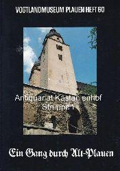 Ludwig, Walther  Ein Gang durch Alt-Plauen.,Vogtlandmuseum Plauen, Heft 60. 2., überarbeitete und erweiterte Auflage.