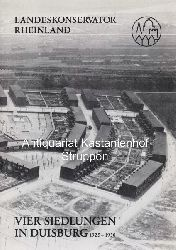 Grunsky, Eberhard  Vier Siedlungen in Duisburg, 1925 - 1930.,Landeskonservator Rheinland. Arbeitsheft 12.
