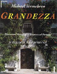 Vermehren, Michael  Grandezza.,Häuser und Menschen in Spanien und Portugal.