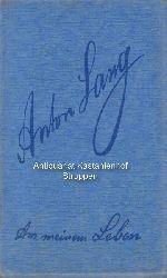 Lang, Anton  Aus meinem Leben.,Anton Lang, Christus in den Passionsspielen zu Oberammergau 1900, 1910, 1922 von Anton Lang.