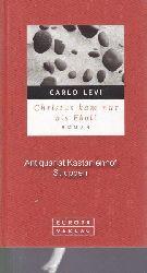 Levi, Carlo  Christus kam nur bis Eboli.,Roman von Carlo Levi. Aus dem Italienischen von Helly Hohenemser-Steglich.