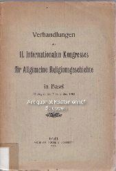 Diverse  Verhandlungen des II. internationalen Kongresses für allgemeine Religionsgeschichte in Basel.,30. August bis 2. September 1904.