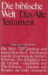 Diverse  Die biblische Welt. Ein Handbuch zur Heiligen Schrift in zwei Bänden.,Erster Band zur Heiligen Schrift. Das Alte Testament.