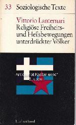 Lanternari, Vittorio  Religiöse Freiheits- und Heilsbewegungen unterdrückter Völker.,Soziologische Texte 33.